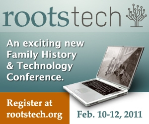 RootsTech 2011 Feb 10-12. Salt Lake City