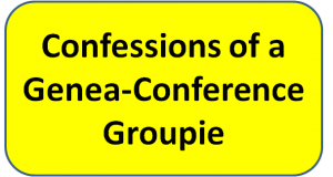 Confessions of a Genea-Conference Groupie